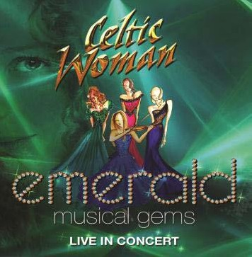 Celtic Woman - Emerald: Musical Gems Blu-Ray - 06025 3764414