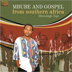 Blessings Nqo - Mbube And Gospel From Southern Africa CD - EUCD2199