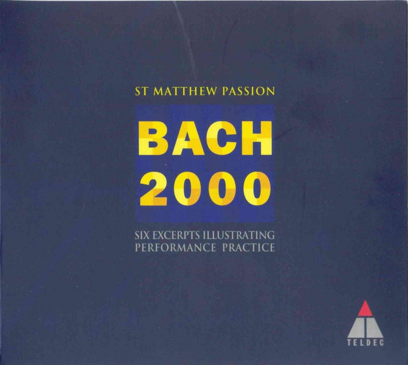 St Matthew Passion - Bach 2000: Six Excerpts Illustrating Performance Practice CD - 3984281762