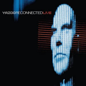 Yazoo - Reconnected Live (Deluxe Version) CD - CDS 9059262