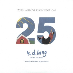 K.D. Lang - A Truly Western Experience (25th Anniversary Edition) CD - BUM 842A