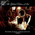 The Gilded Palace Of Sin - You Break Our Hearts, We'll Tear Yours Out CD - CCI 012CD