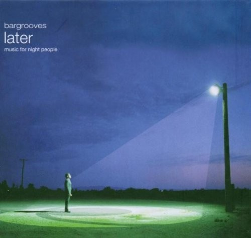 The Bee - Bargrooves: Later: Music for Night People CD - 5055142201087