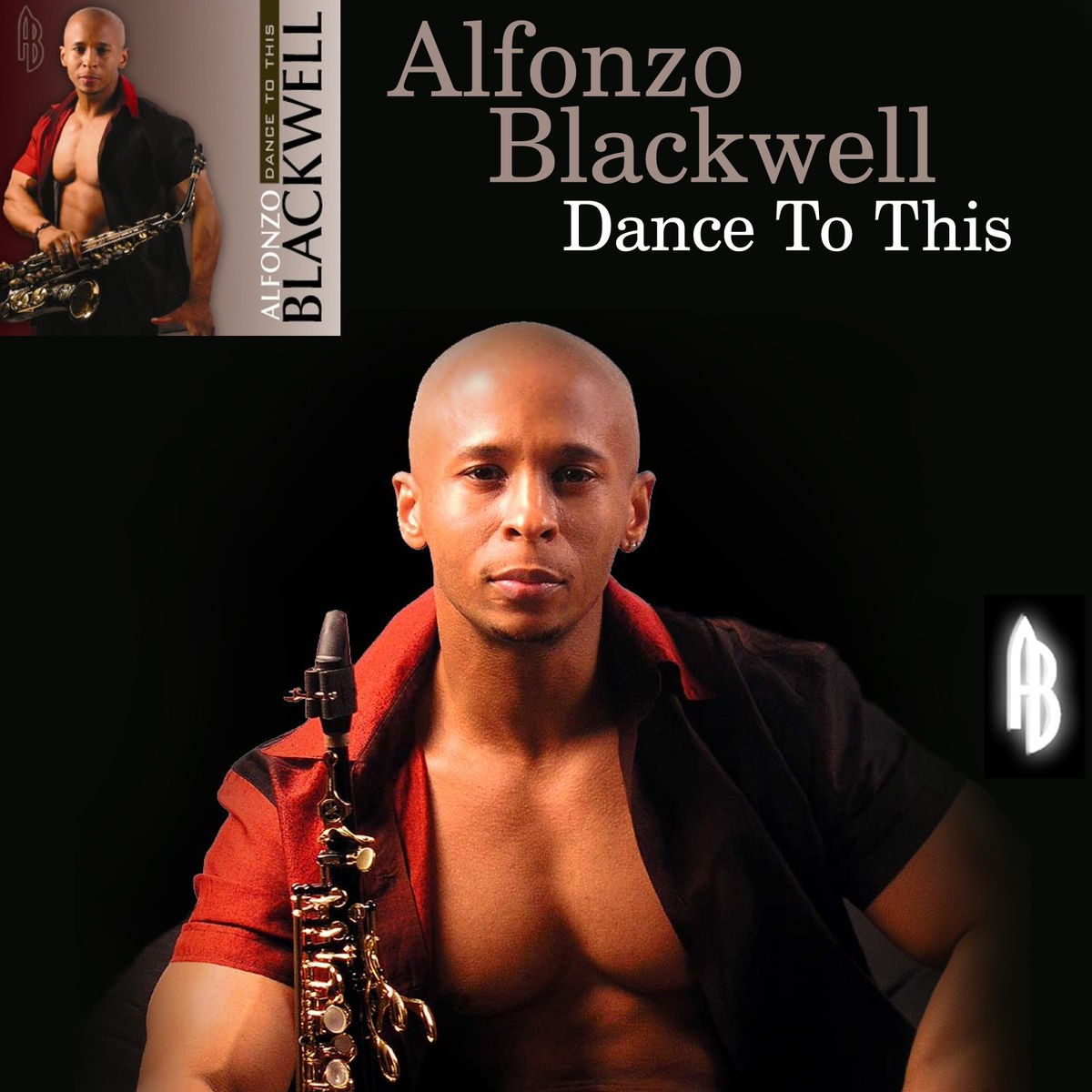 Alfonzo Blackwell - Dance to This CD - 894826002016