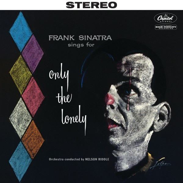 Frank Sinatra - Sings for Only the Lonely VINYL - 06025 6756971