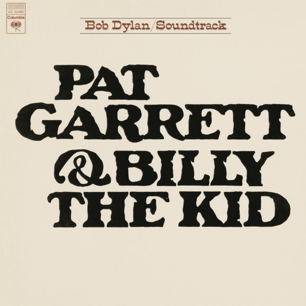 Bob Dylan - Pat Garrett & Billy the Kid (Soundtrack from the Motion Picture) VINYL - 19075907251