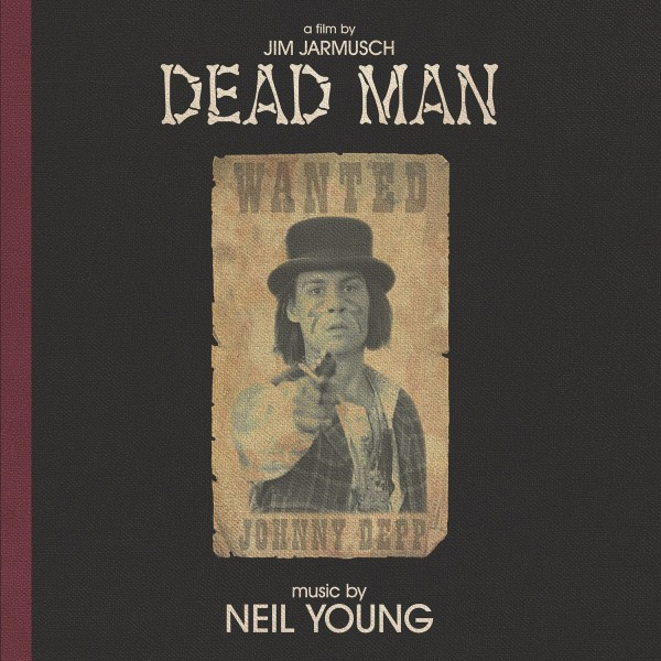 Neil Young - Dead Man (Music from and Inspired by the Motion Picture) CD - 9362461712