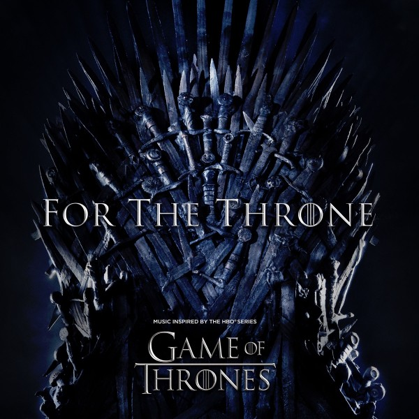 For the Throne (Music Inspired by the HBO Series Game of Thrones) CD - 19075944742