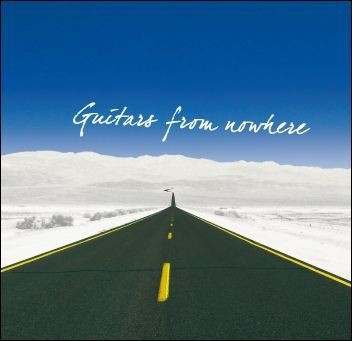 Guitars From Nowhere CD - 5604762050652