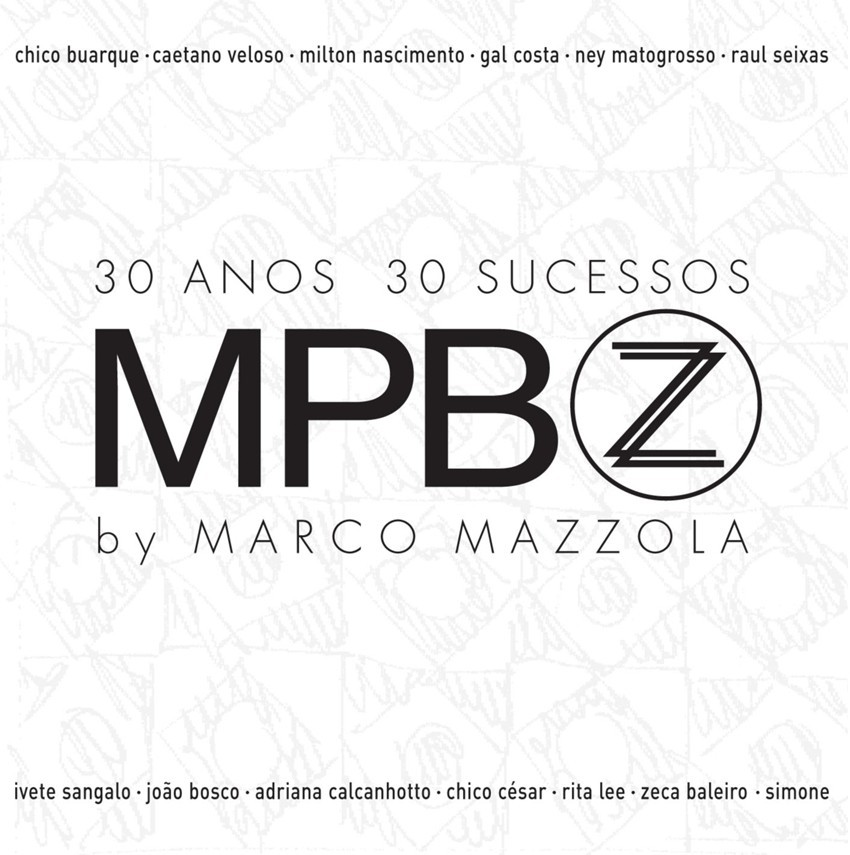 MPB by Marco Mazzola 30 Anos 30 Sucessos CD - 11.80.9105