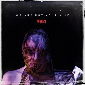 Slipknot - We Are Not Your Kind CD - RR7410-2