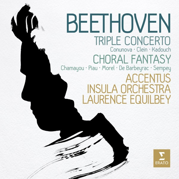 Laurence Equilbey & Insula Orchestra - Beethoven: Triple Concerto & Choral Fantasy CD - 9029550573