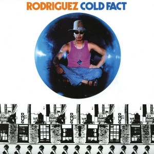 Rodriguez - Cold Fact VINYL - 060257707737