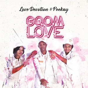 Love Devotion & Peekay - Gqom Love CD - 060257796748