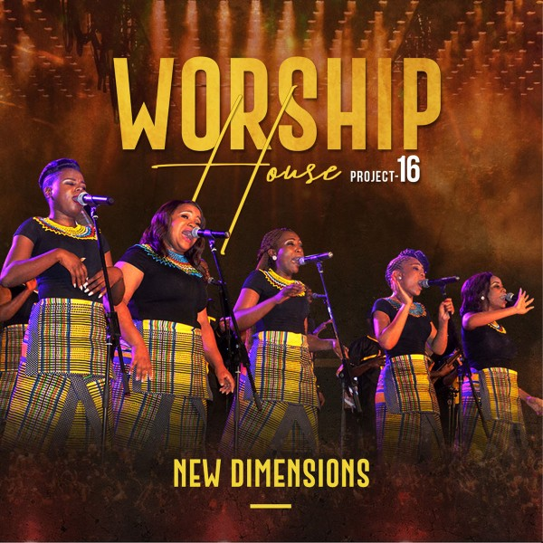 Worship House - Project 16 New Dimensions CD - WHPCD525