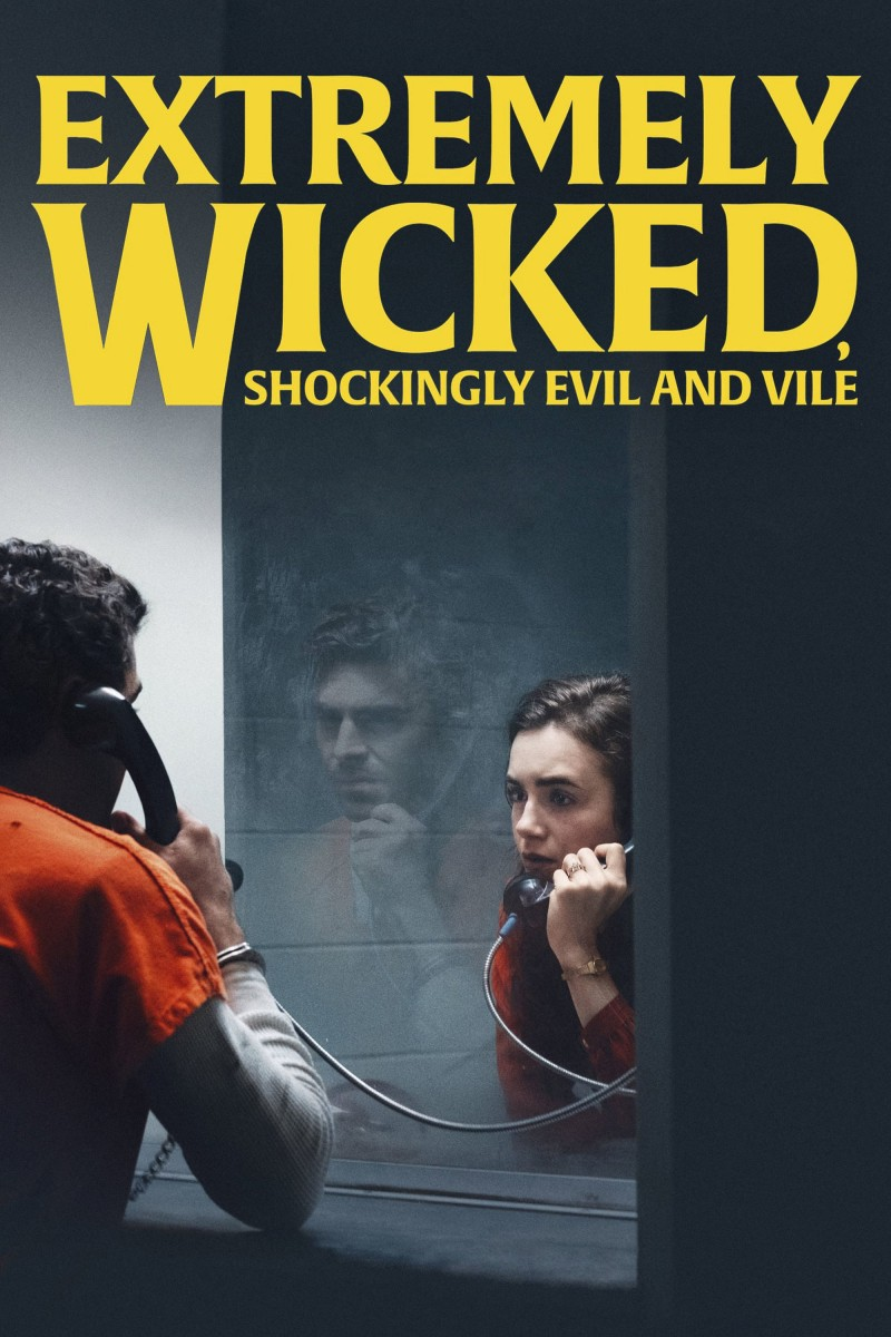 Extremely Wicked, Shockingly Evil and Vile DVD - 10229905