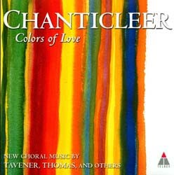 Chanticleer - Colours Of Love CD - 3984245702