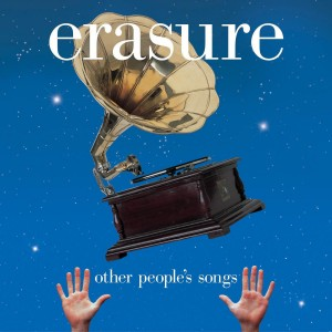 Erasure - Other People's Songs VINYL - 07243 5803131