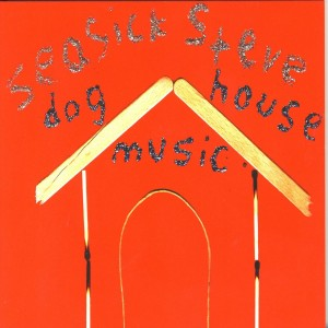 Seasick Steve - Dog House Music VINYL - 506013050028