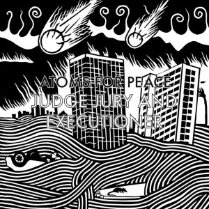 Atoms For Peace - Judge Jury & Executioner VINYL - XLT592