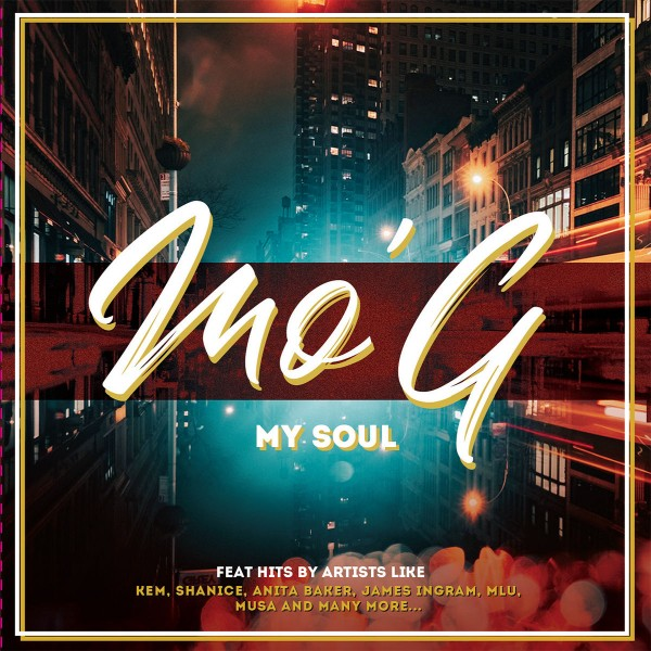 Mo G - This Is My Soul, Vol. 1 CD - SLCD 1845