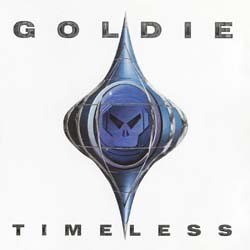 Goldie - Timeless CD - 3984282112