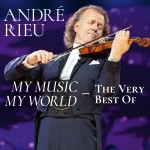 Andre Rieu - My Music - My World - The Very Best Of CD - 060257796903