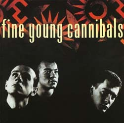 Fine Young Cannibals - Fine Young Cannibals CD - 3984296412