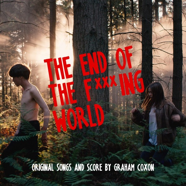Graham Coxon - The End of the F*****g World (Original Songs and Score) VINYL - 9029695792