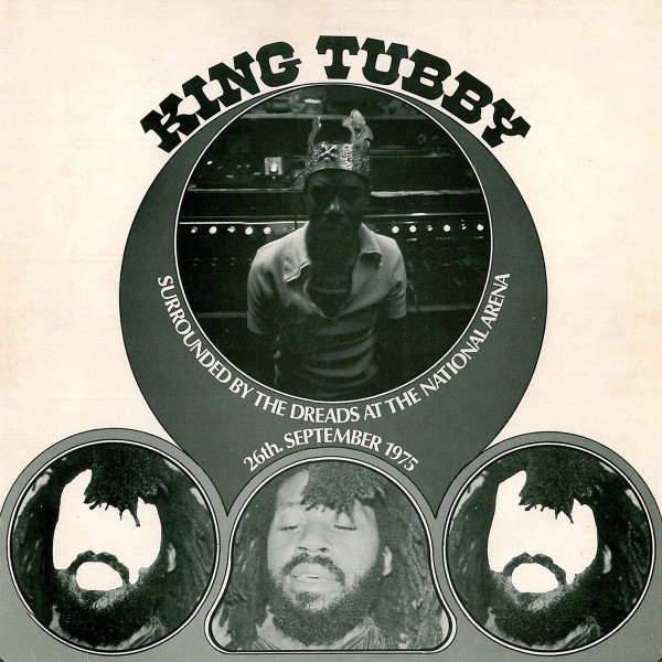 King Tubby - King Tubby Surrounded By the Dreads At the National Arena VINYL - 5464552251