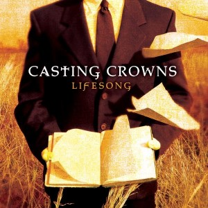 Casting Crowns - Lifesong CD - 08306107702
