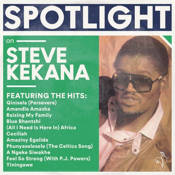 Steve Kekana - Spotlight On Steve Kekana CD - CDSPL 019