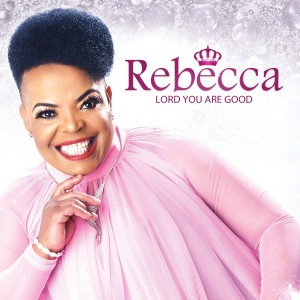 Rebecca Malope - Lord You Are Good CD - 060250832016