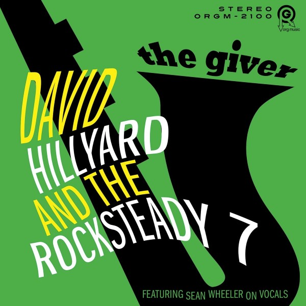 David Hillyard & The Rocksteady 7 - The Giver VINYL - 7115748384