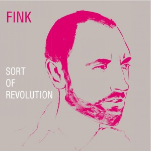 Fink - Sort Of Revolution VINYL - ZEN146