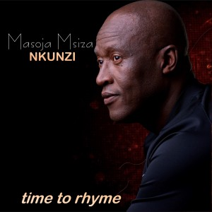 Masoja Nkunzi Msiza - Time To Rhyme CD - CDMT001
