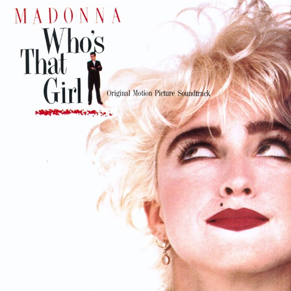 Madonna - Who's That Girl (Soundtrack from the Motion Picture) (Limited Edition Clear Vinyl) VINYL - 0349784931