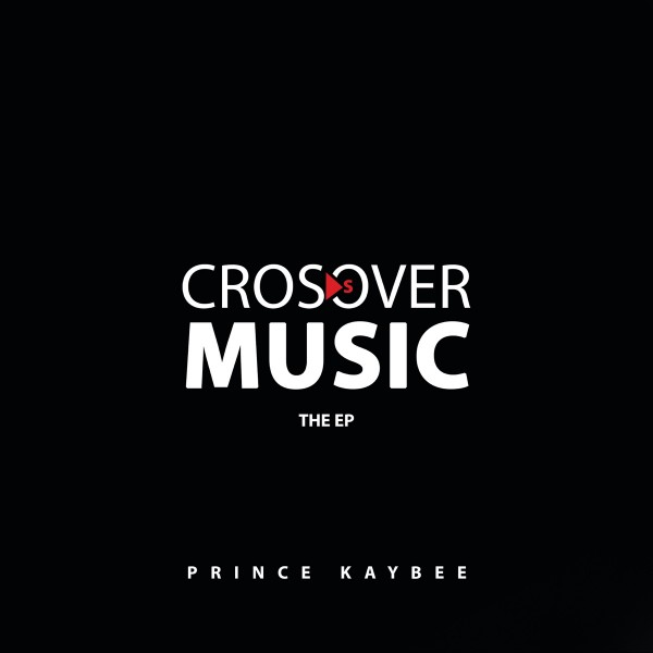 Prince Kaybee - Crossover Music (The EP) CD - 060250842744