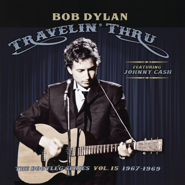 Bob Dylan - Travelin' Thru, 1967 - 1969: The Bootleg Series, Vol. 15 CD - 19075981932