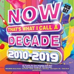 Now That's What I Call A Decade 2010-2019 CD - CDBSP3396