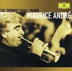 Maurice Andre - Maurice Andre - The Trumpet Shall Sound CD - 00289 4743312