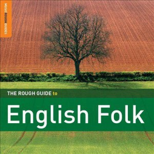 The Rough Guide To English Folk CD - RGNET 1261