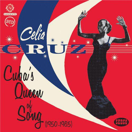 Celia Cruz - Cuba's Queen Of Song CD - NSDCD 025