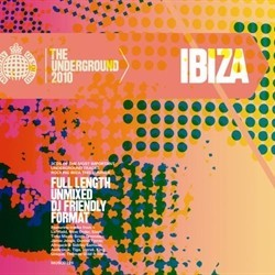 The Underground 2010 Ibiza CD - MOSCD226