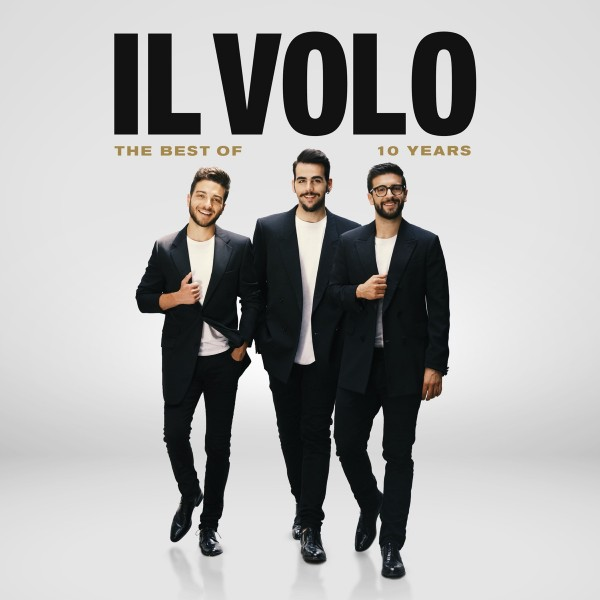 Il Volo - 10 Years - The Best Of (Deluxe) CD+DVD - 19075996982