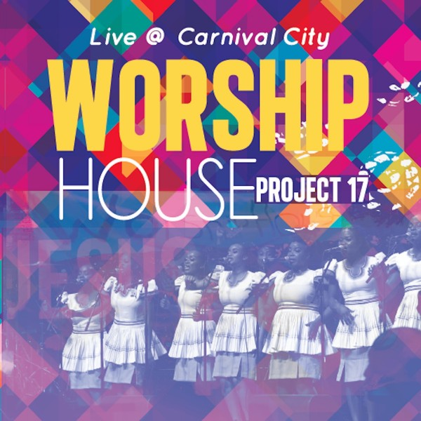 Worship House - Project 17 (Live at Carnival City) CD - WHPCD526