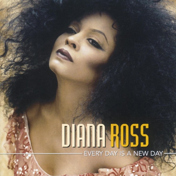 Diana Ross - Every Day Is a New Day CD - 6002140921027