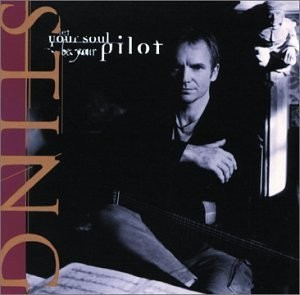 Sting - Let Your Soul Be Your Pilot CD - 5813312