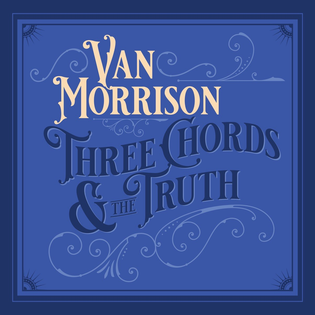 Van Morrison - Three Chords And The Truth CD - 060250801663