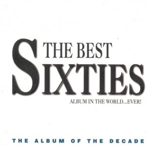 The Best Sixties Album in the World... Ever! CD - CDBEST 2